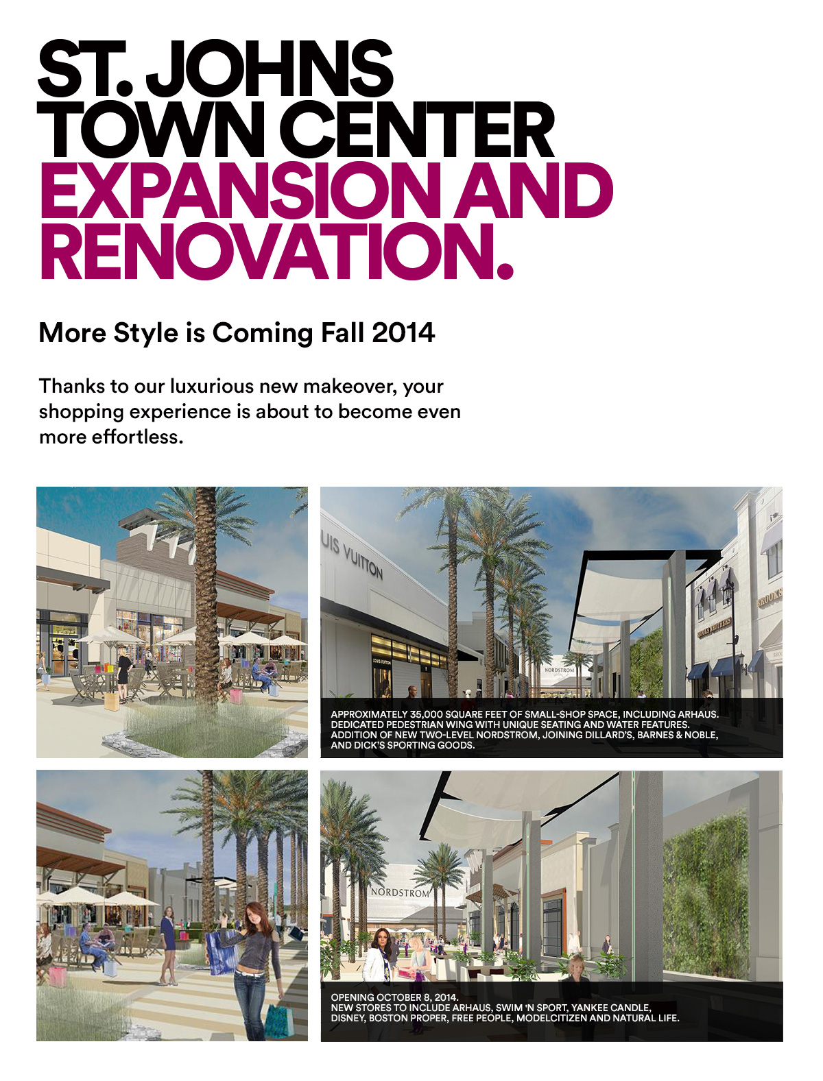 ST. JOHNS TOWN CENTER EXPANSION AND RENOVATION.